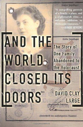 And the World Closed Its Doors: The Story of One Family Abandoned to the Holocaust als Taschenbuch