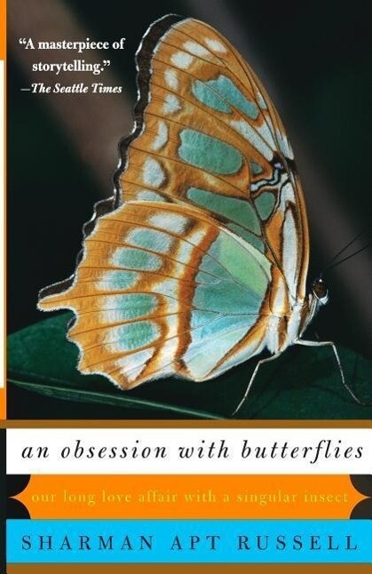 An Obsession with Butterflies: Our Long Love Affair with a Singular Insect als Taschenbuch