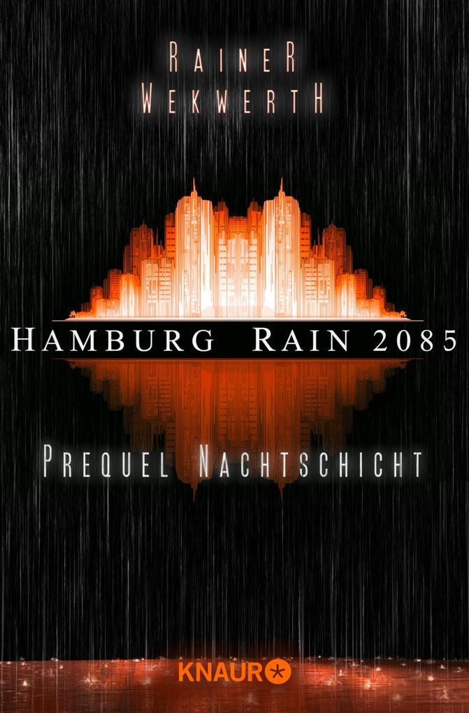 https://www.droemer-knaur.de/buch/9169920/hamburg-rain-2085-nachtschicht