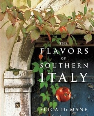 The Flavors of Southern Italy als Buch