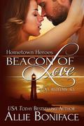 Beacon of Love (Hometown Heroes, #1)