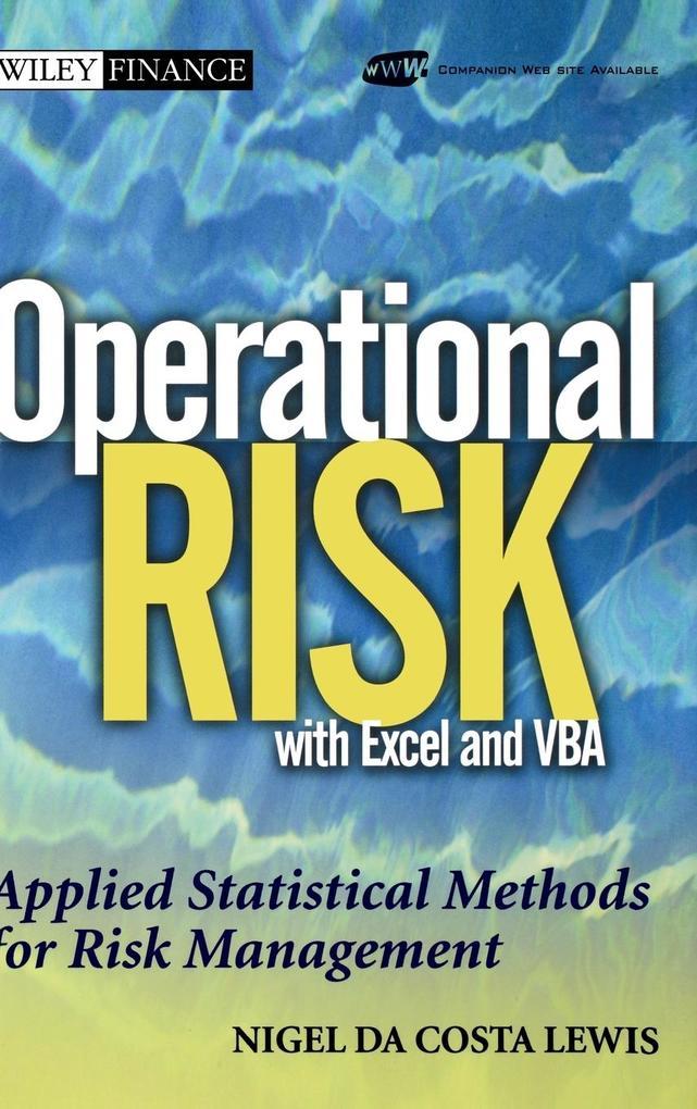Operational Risk with Excel and VBA: Applied Statistical Methods for Risk Management, + Website als Buch (gebunden)