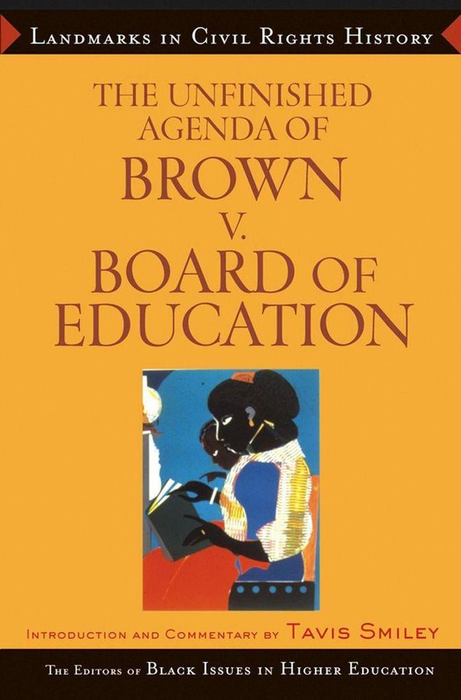 The Unfinished Agenda of Brown v. Board of Education als Buch
