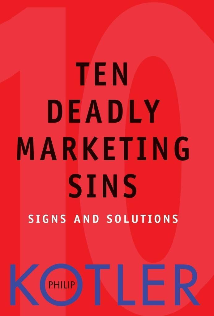 Ten Deadly Marketing Sins als Buch (gebunden)