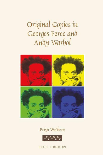 Original Copies in Georges Perec and Andy Warhol als Buch (gebunden)