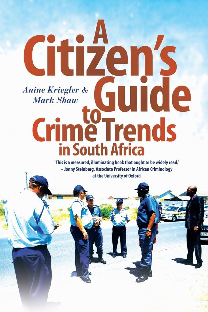 A Citizen's Guide to Crime Trends in South Africa als Taschenbuch
