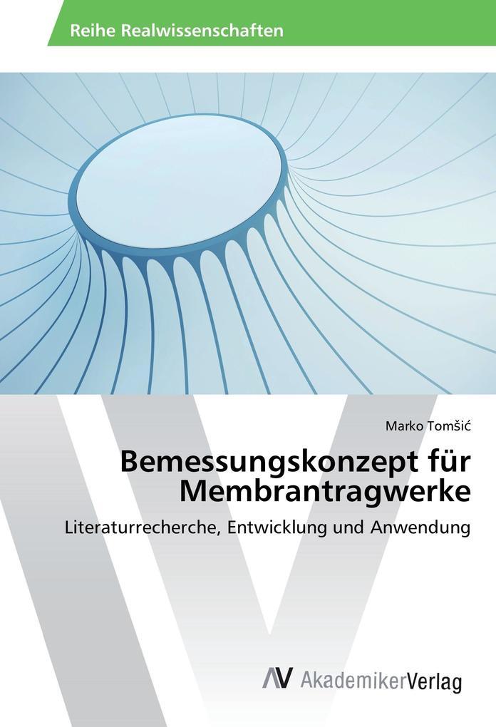 Bemessungskonzept für Membrantragwerke als Buch (gebunden)