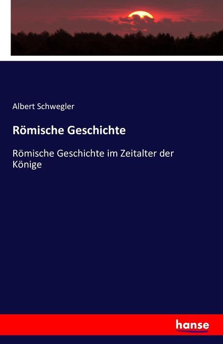 Römische Geschichte als Buch (gebunden)