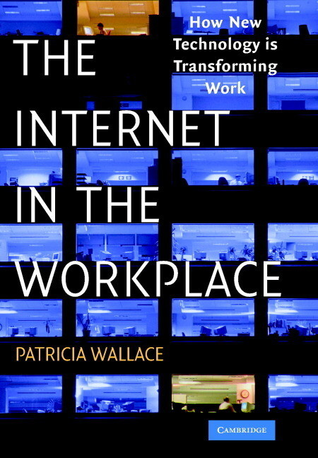 The Internet in the Workplace: How New Technology Is Transforming Work als Buch