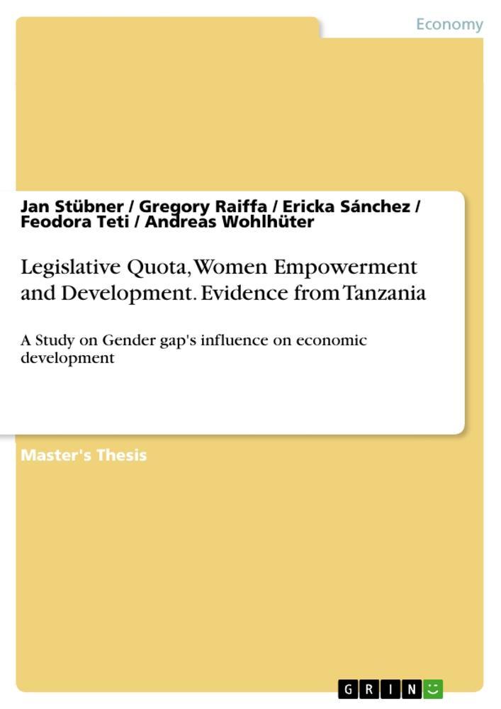 Legislative Quota, Women Empowerment and Development. Evidence from Tanzania als Buch (gebunden)