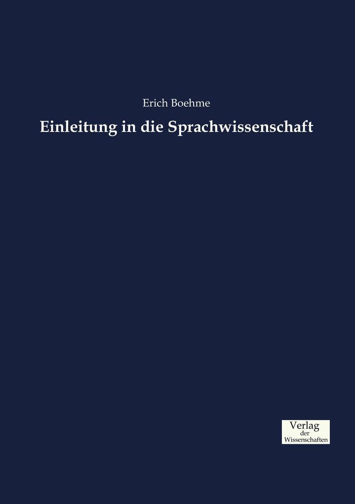 Einleitung in die Sprachwissenschaft als Buch (gebunden)