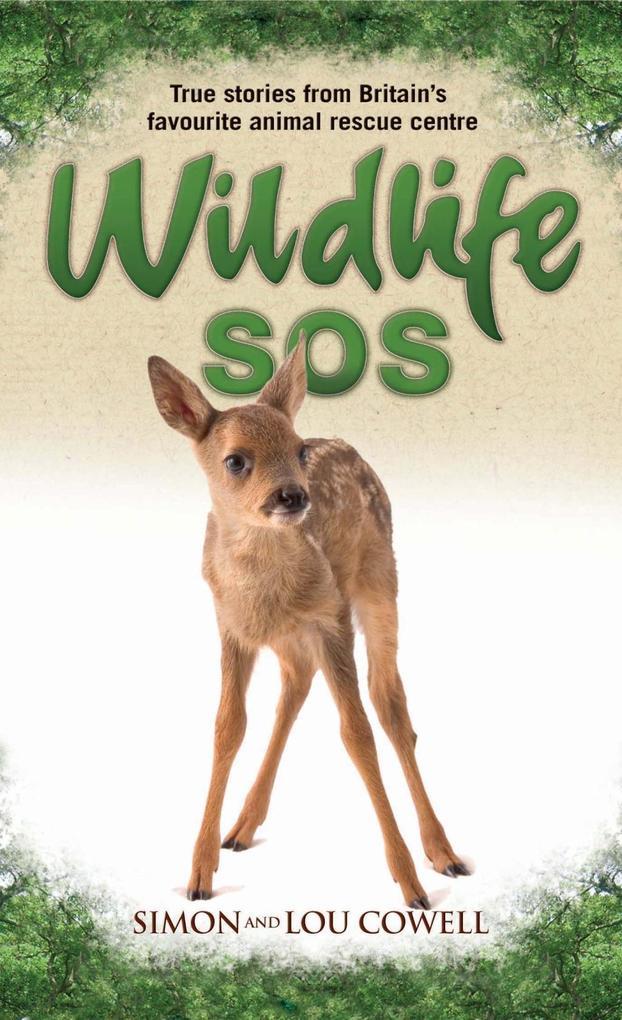 Wildlife SOS - True Stories from Britain's Favourite Animal Rescue Centre als eBook epub