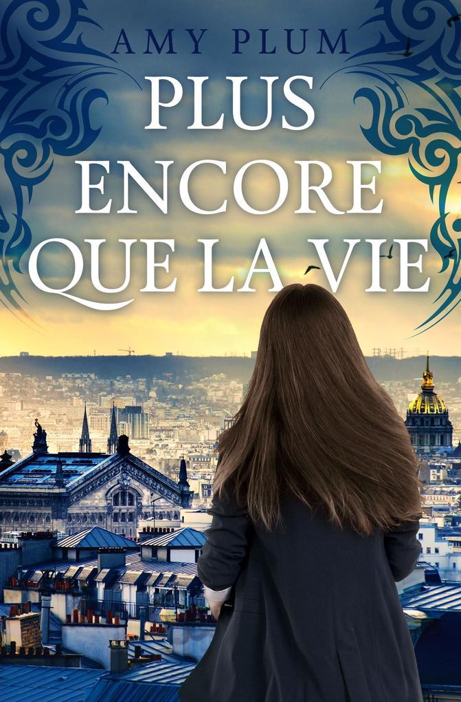 Plus Encore Que La Vie (Revenants, #1) als eBook epub