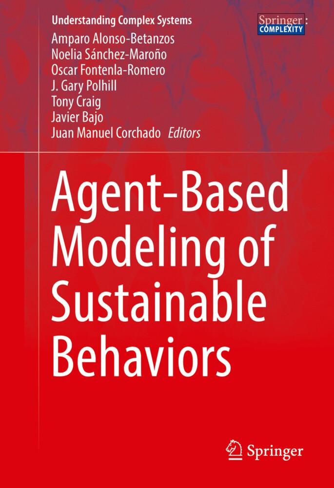 Agent-Based Modeling of Sustainable Behaviors als Buch (gebunden)