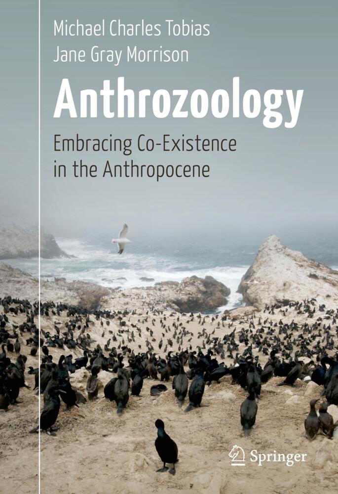 Anthrozoology als Buch von Michael Charles Tobi...