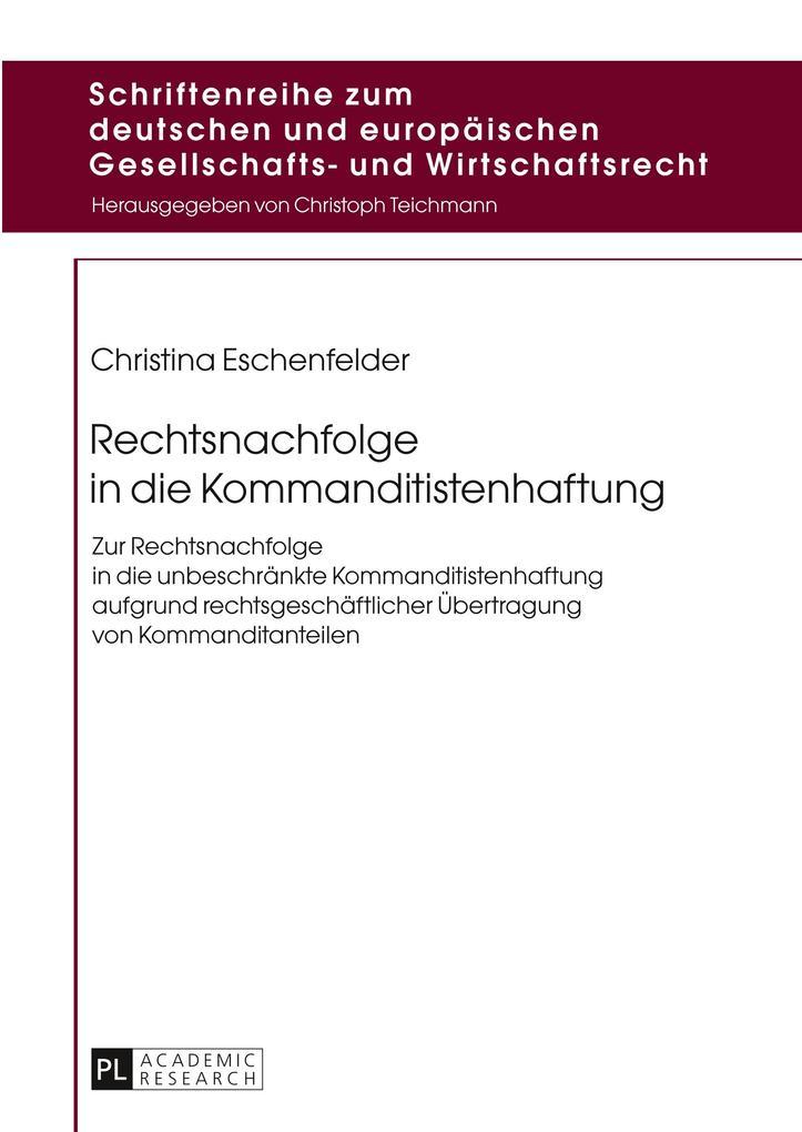 Rechtsnachfolge in die Kommanditistenhaftung als Buch (gebunden)