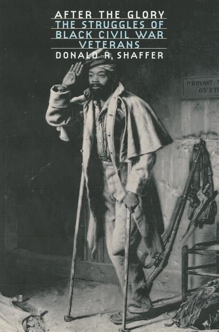 After the Glory: The Struggles of Black Civil War Veterans als Buch
