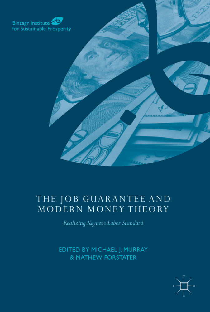 The Job Guarantee and Modern Money Theory als B...