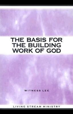 The Basis for the Building Work of God als Taschenbuch