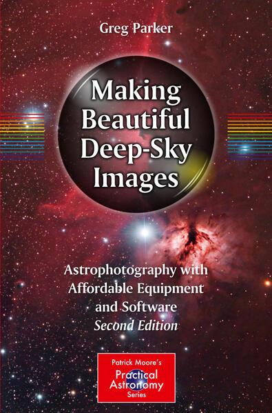 Making Beautiful Deep-Sky Images als Buch von G...
