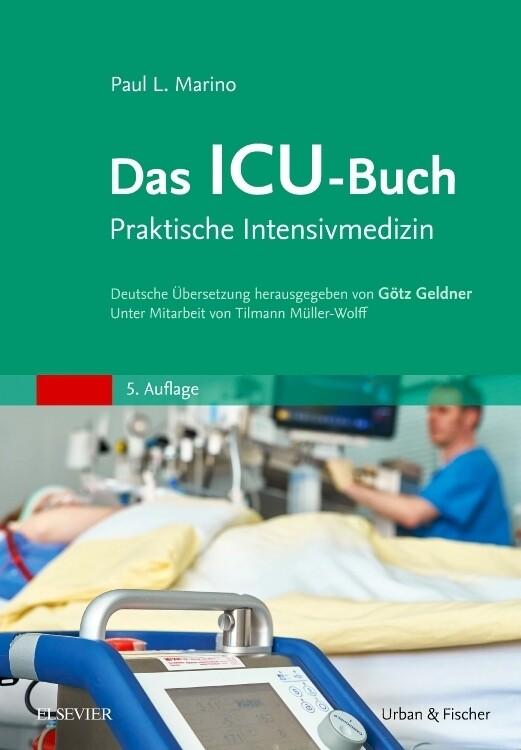 Das ICU-Buch als Buch von Paul L. Marino, Tilma...