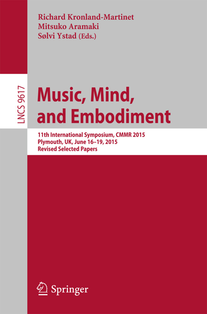 Music, Mind, and Embodiment als Buch von