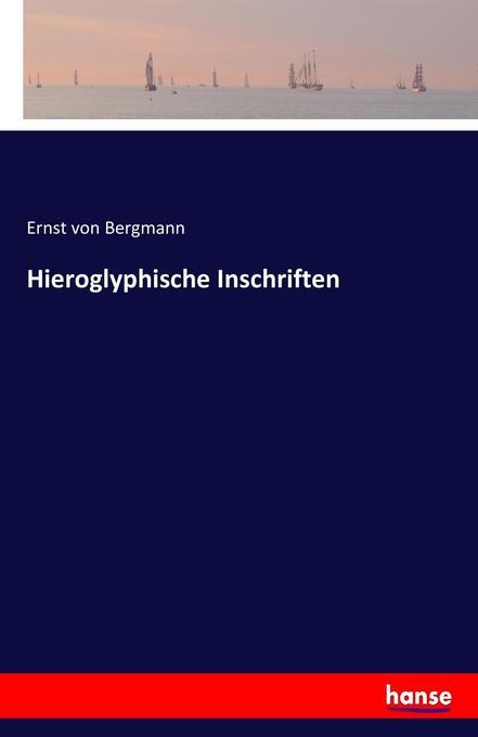 Hieroglyphische Inschriften als Buch (gebunden)