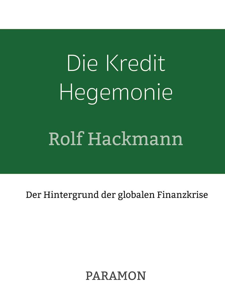 Die Kredit Hegemonie als eBook Download von Rol...