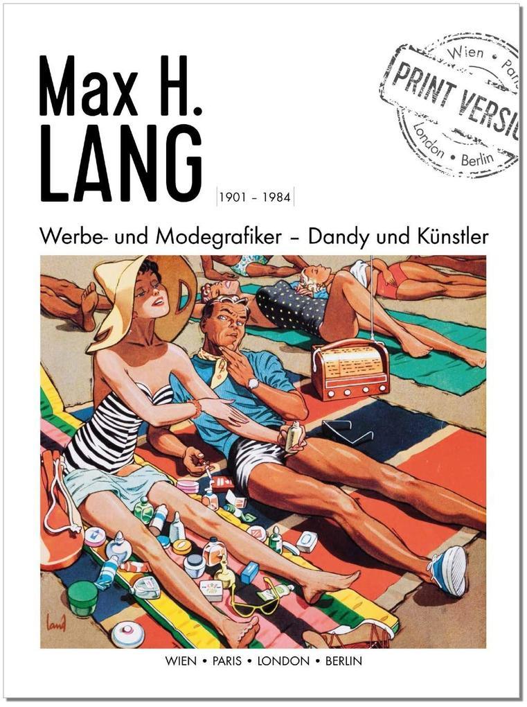 Max H. Lang - Werbe- und Modegrafiker als Buch ...