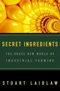 Secret Ingredients: The Brave New World of Industrial Farming als Taschenbuch