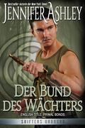 Der Bund des Wächters (Shifters Unbound, #2)