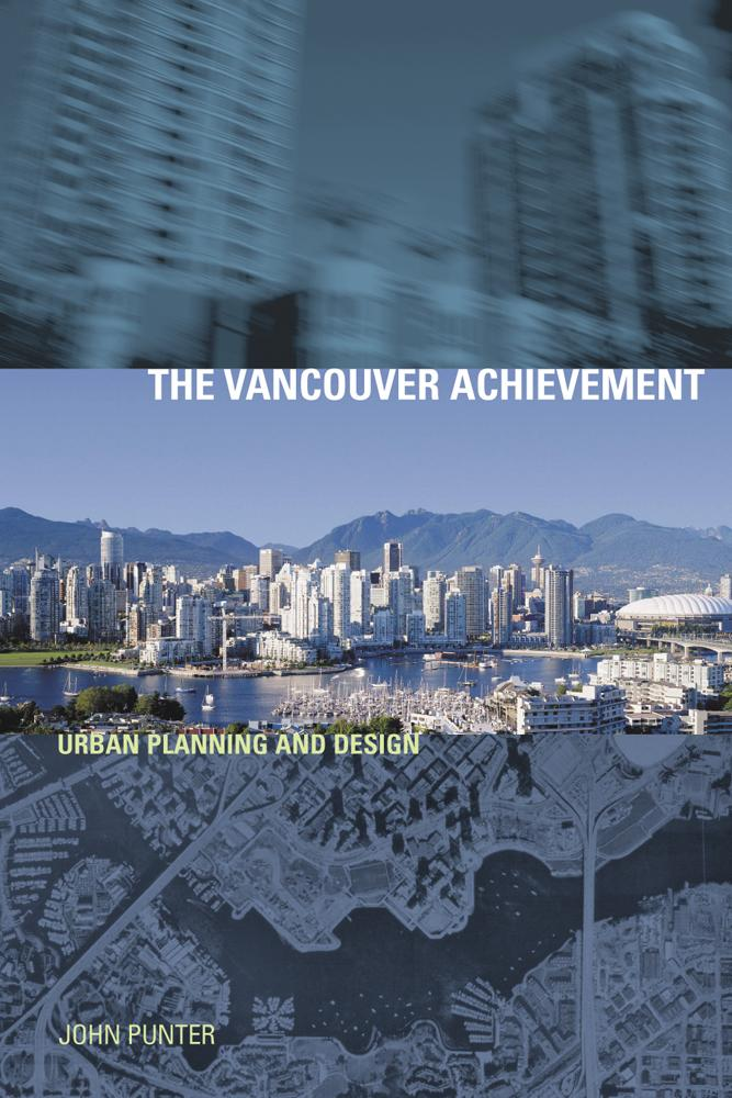 The Vancouver Achievement: Urban Planning and Design als Taschenbuch
