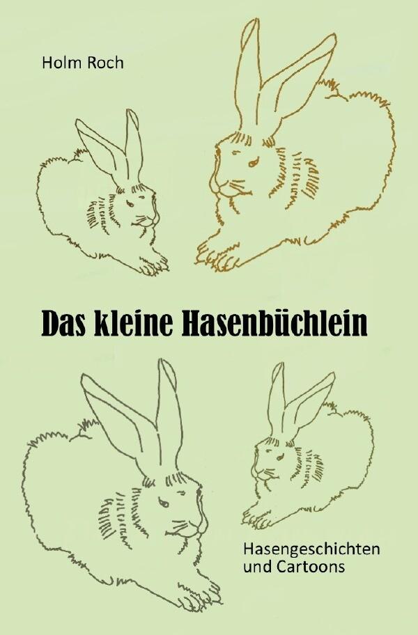 Das kleine Hasenbüchlein als Buch (kartoniert)