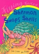 Sherman Swaps Shells