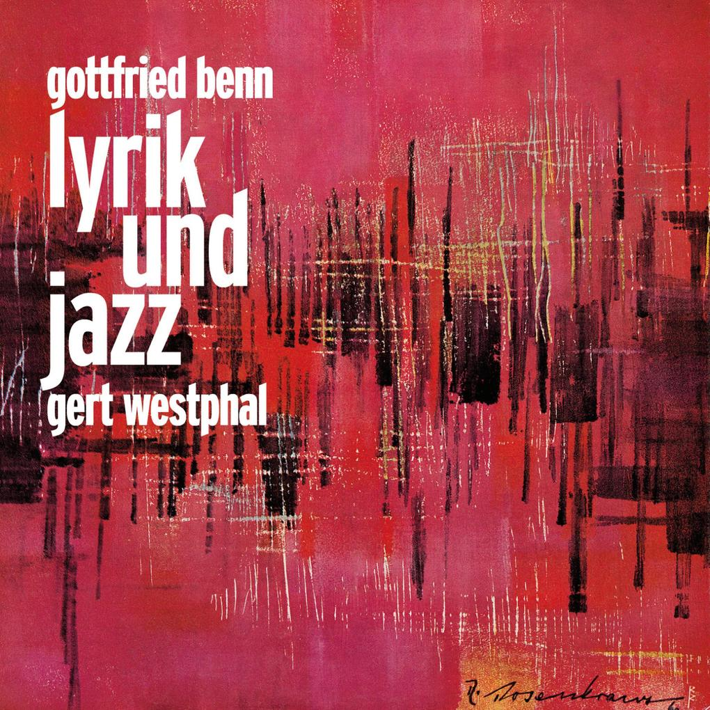 Gottfried Benn Lyrik und Jazz als Hörbuch Download