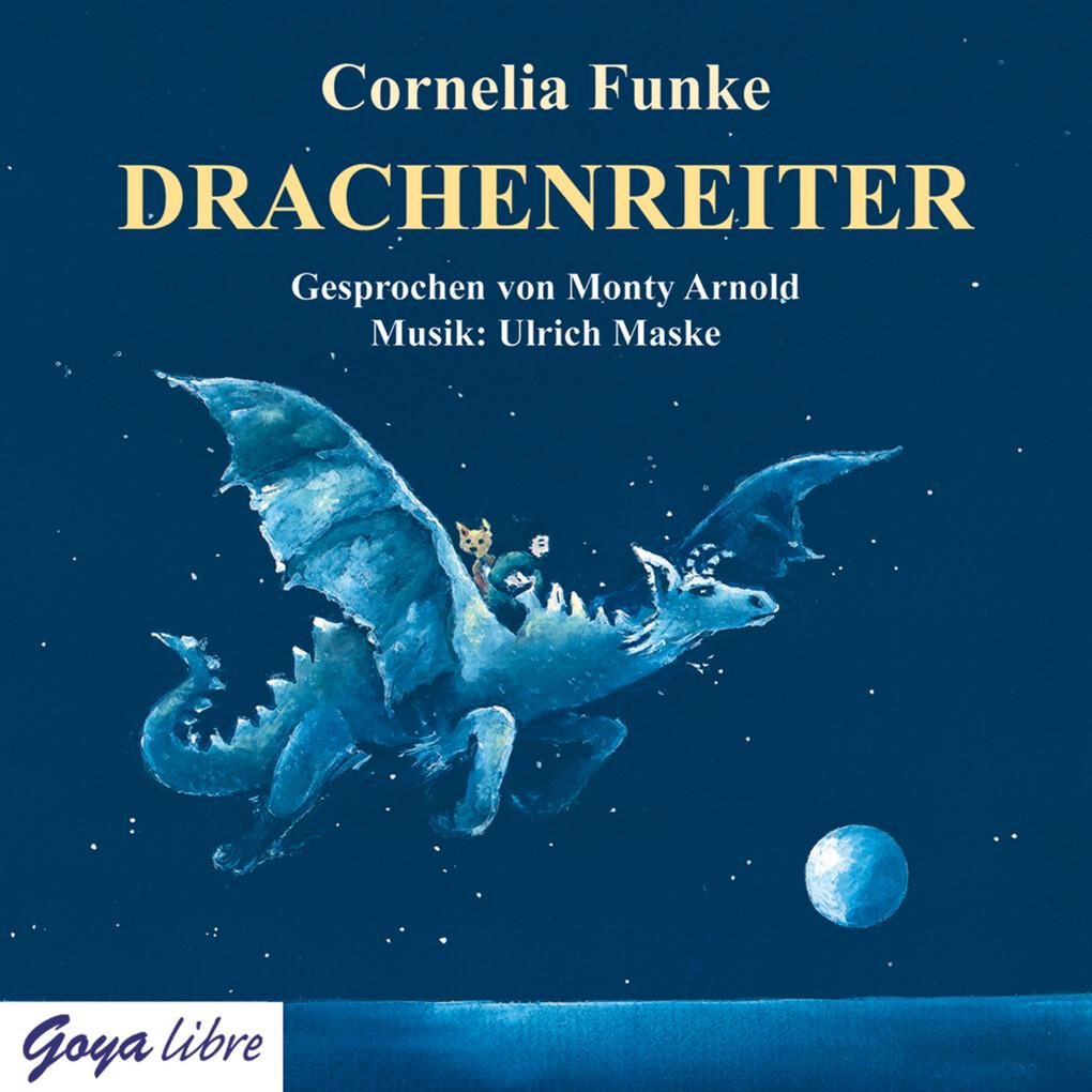 Drachenreiter als Hörbuch Download von Cornelia...