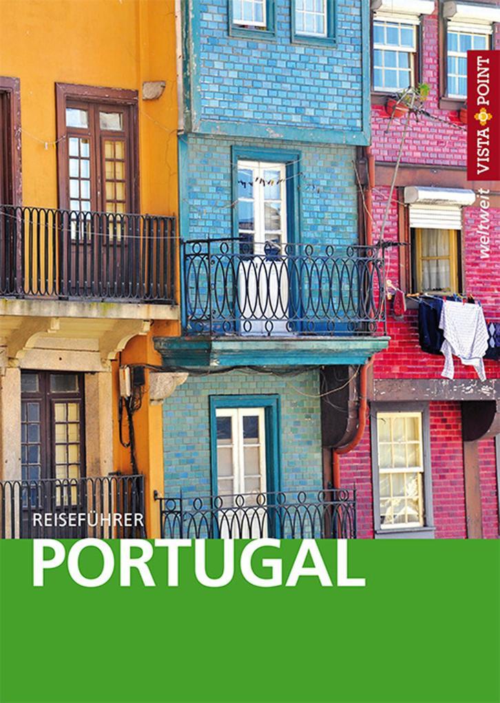 Portugal - VISTA POINT Reiseführer weltweit als...