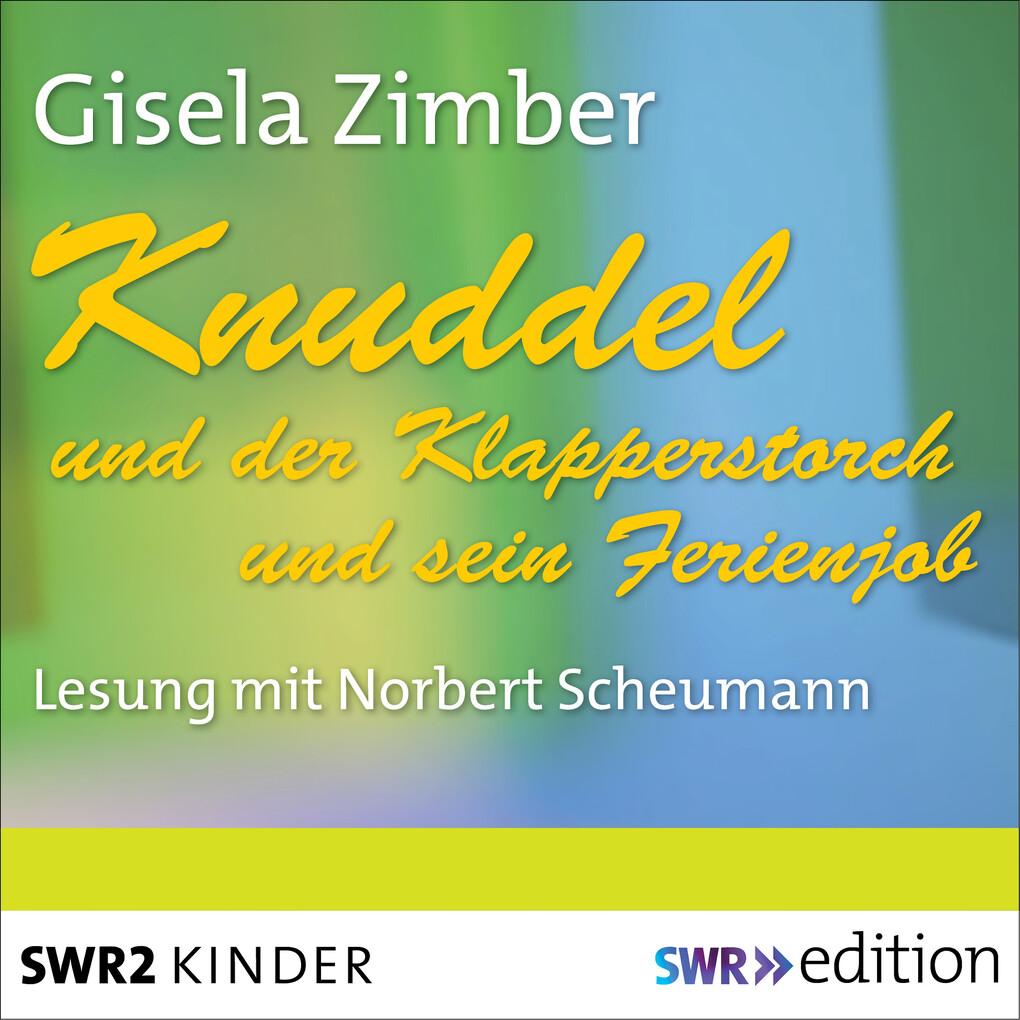 Knuddel und der Klapperstorch/Knuddel und der Ferienjob als Hörbuch Download