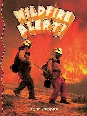 Wildfire Alert! als Taschenbuch