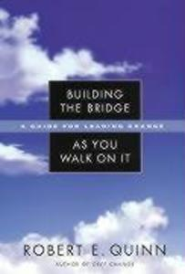 Building the Bridge As You Walk On It als Buch