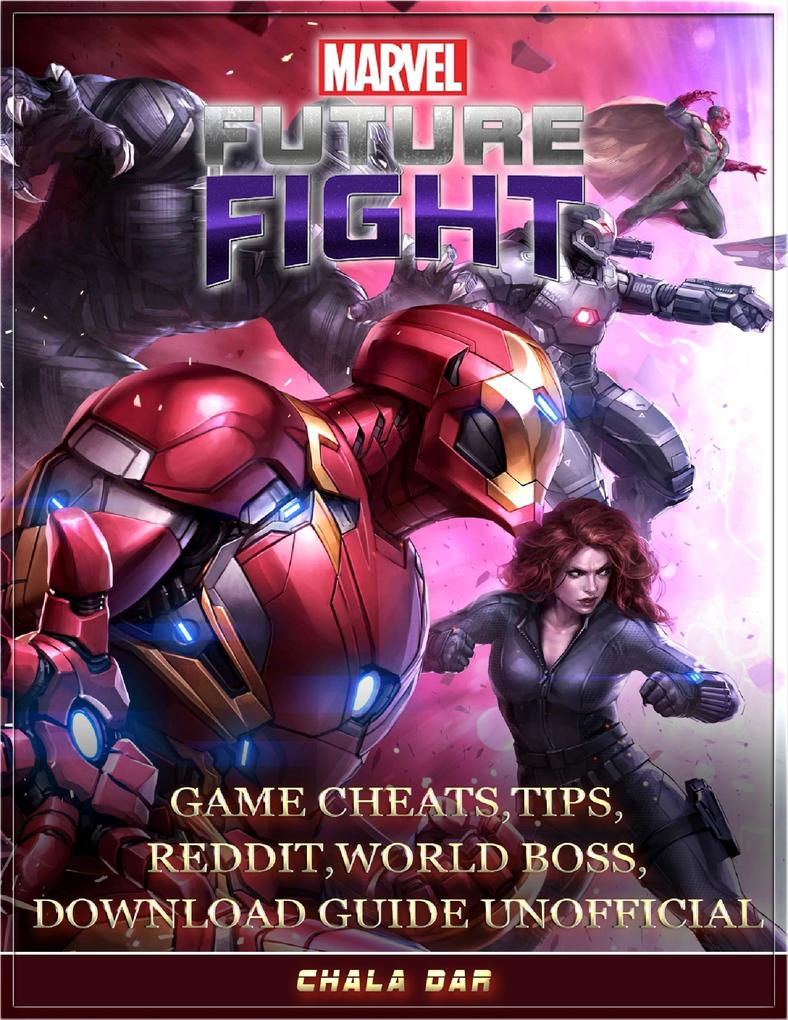 Marvel Future Fight Game Cheats, Tips, Reddit, ...