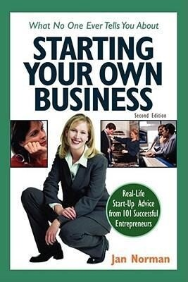 What No One Ever Tells You about Starting Your Own Business als Taschenbuch