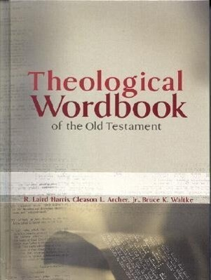 Theological Wordbook of the Old Testament als Buch