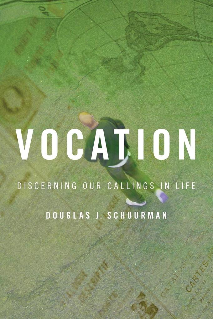 Vocation: Discerning Our Callings in Life als Taschenbuch