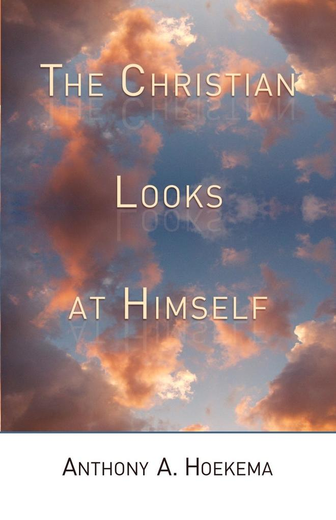The Christian Looks at Himself als Taschenbuch