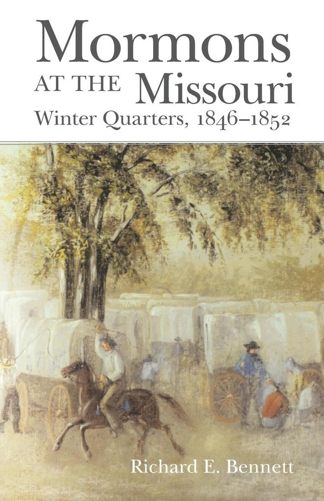 Mormons at the Missouri: Winter Quarters, 1846-1852 als Taschenbuch