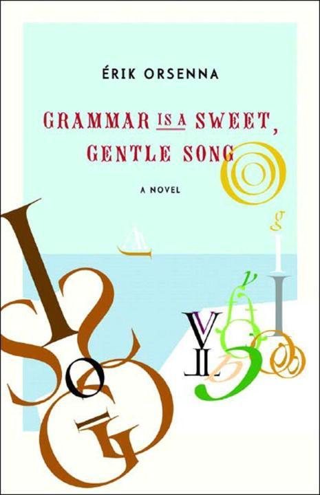 Grammar Is a Sweet, Gentle Song als Buch