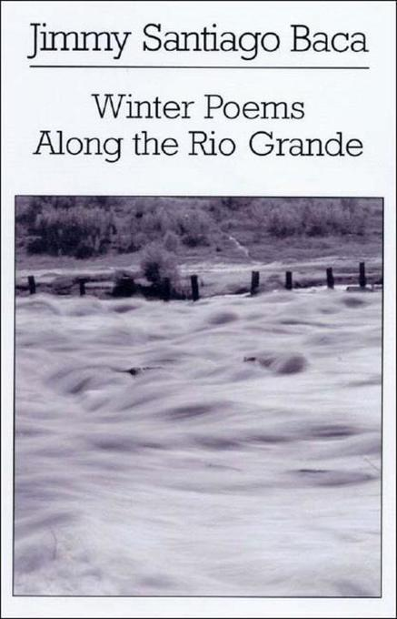 Winter Poems Along the Rio Grande als Taschenbuch