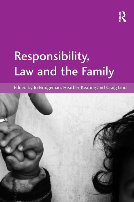 Responsibility, Law and the Family als Buch (gebunden)