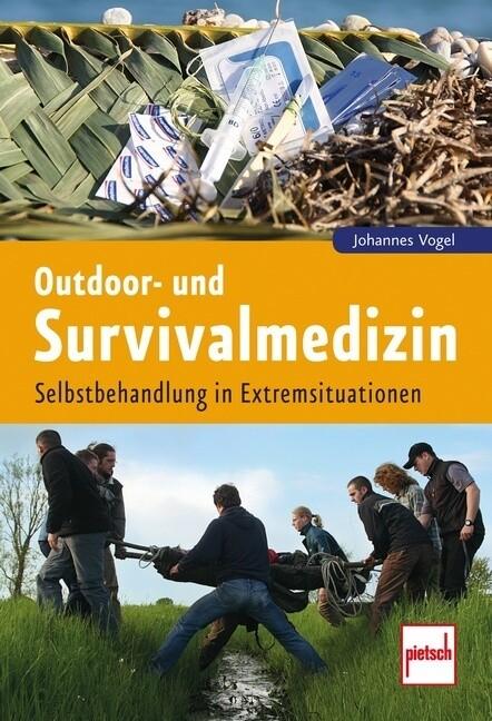 Outdoor- und Survivalmedizin als Buch